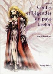 Autres contes et légendes du pays breton - Couverture - Format classique