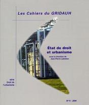 LES CAHIERS DU GRIDAUH N.11 ; état de droit et urbanisme - Intérieur - Format classique
