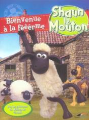 Shaun le mouton ; bienvenue à la fêêêrme - Couverture - Format classique