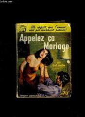Appelez Ca Mariage. - Couverture - Format classique
