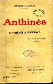 Anthinea. D'Athenes A Florence. - Couverture - Format classique