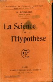 La Science Et L'Hypothese. Collection : Bibliotheque De Philosophie Scientifique. - Couverture - Format classique