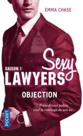 Vente  Sexy lawyers T.1 ; objection  - Emma Chase
