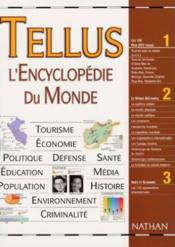 Vente livre :  Tellus ; L'Encyclopedie Du Monde  - Collectif