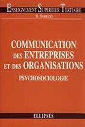 Communication Des Entreprises Et Des Organisations Psychosociologie - Couverture - Format classique