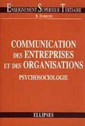 Communication Des Entreprises Et Des Organisations Psychosociologie - Intérieur - Format classique