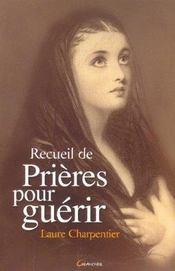 Recueil De Prieres Pour Guerir - Intérieur - Format classique