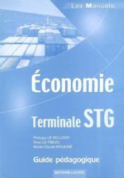Économie ; terminale STG ; guide pédagogique - Couverture - Format classique