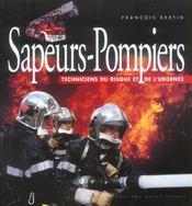 Sapeurs-pompiers ; techniciens du risque et de l'urgence - Intérieur - Format classique