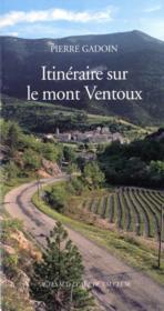 Itineraires Sur Le Mont Ventoux - Couverture - Format classique