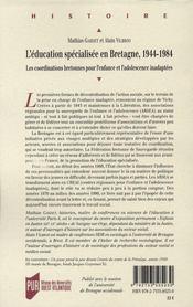 L'éducation spécialisée en Bretagne 1944-1984 ; les cordinations bretonnes pour l'enfance et l'adolescence - 4ème de couverture - Format classique