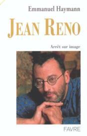 Jean reno ; arret sur image - Couverture - Format classique