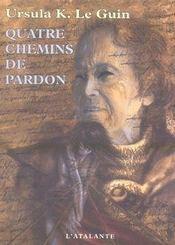 Quatre Chemins De Pardon - Intérieur - Format classique