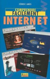 Comprendre Facilement Internet - Couverture - Format classique