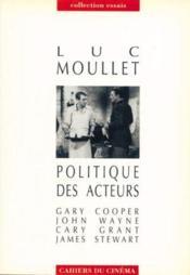 Politique des acteurs ; Gary Cooper, John Wayne, Cary Grant, James Stewart - Couverture - Format classique