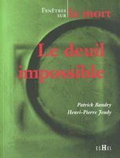Le Deuil Impossible - Intérieur - Format classique