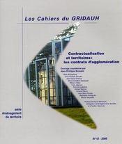Les Cahiers Du Gridauh N.12 ; Contractualisation Et Territoires : Les Contrats D'Agglomération - Intérieur - Format classique