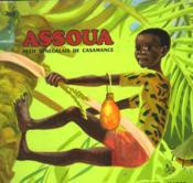 Assoua. Petit Senegalais De Casamance. Les Albums Du Pere Castor. - Couverture - Format classique