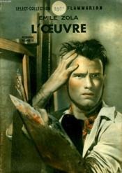 L'Oeuvre. Tome 2. Collection : Select Collection N° 159 - Couverture - Format classique
