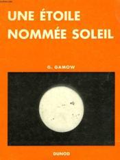 Une Etoile Nommee Soleil - Couverture - Format classique