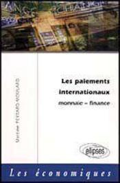 Les Paiements Internationaux Monnaie Finance - Intérieur - Format classique