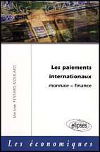 Les Paiements Internationaux Monnaie Finance - Couverture - Format classique