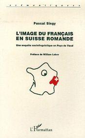L'image du français en Suisse Romande - Intérieur - Format classique