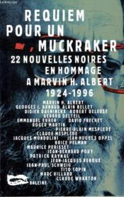 Requiem Pour Un Muckraker - Couverture - Format classique