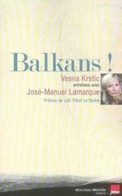 Balkans ! Entretiens Avec Jose-Manuel Lamarque - Intérieur - Format classique