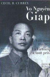 Vo Nguyen Giap La Victoire A Tout Prix - Intérieur - Format classique