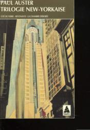 Trilogie New-Yorkaise : Cité de verre - Revenants - La chambre dérobée. - Couverture - Format classique