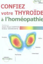Confiez Votre Thyroide A L'Homeopathie - Intérieur - Format classique