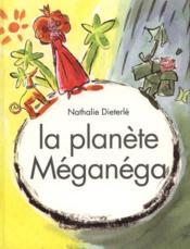 La Planete Meganega - Couverture - Format classique