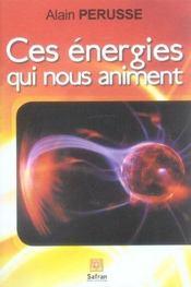 Ces energies qui nous animent - Intérieur - Format classique