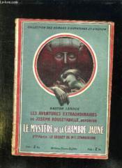 LE MYSTERE DE LA CHAMBRE JAUNE. IIe PARTIE: LE SECREY DE MELLE STANGERSON. - Couverture - Format classique