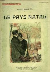 Le Pays Natal. Collection Modern Bibliotheque. - Couverture - Format classique