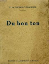 Du Bon Ton. - Couverture - Format classique
