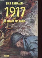 1917 Ou La Revolte Des Poilus - Couverture - Format classique