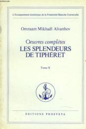 Oeuvres Completes. Tome 10. Les Splendeurs De Tipheret. - Couverture - Format classique