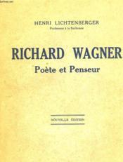 Richard Wagner - Poete Et Penseur - Couverture - Format classique