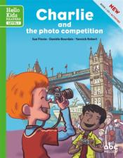 Vente livre :  Charlie and the photo competition  - Sue Finnie - Daniele Bourdais - Yannick Robert