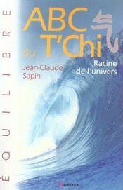 Abc Du T'Chi - Racine De L'Univers - Intérieur - Format classique