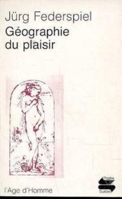 Geographie Du Plaisir - Couverture - Format classique