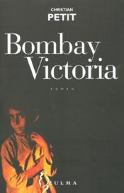 Bombay Victoria - Couverture - Format classique
