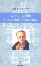 La Spiritualite Et Ses Parodies Modernes - Intérieur - Format classique
