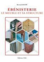 Ébénisterie ; le meuble et sa structure - Intérieur - Format classique
