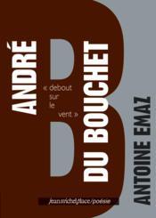 André du Bouchet - Couverture - Format classique