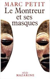 Le Montreur Et Ses Masques - Couverture - Format classique