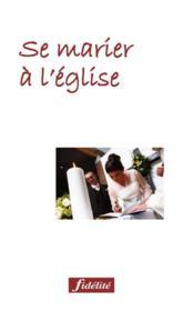 Se Marier A L Eglise - Couverture - Format classique