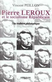 Pierre Leroux Et Le Socialisme Republicain - Intérieur - Format classique